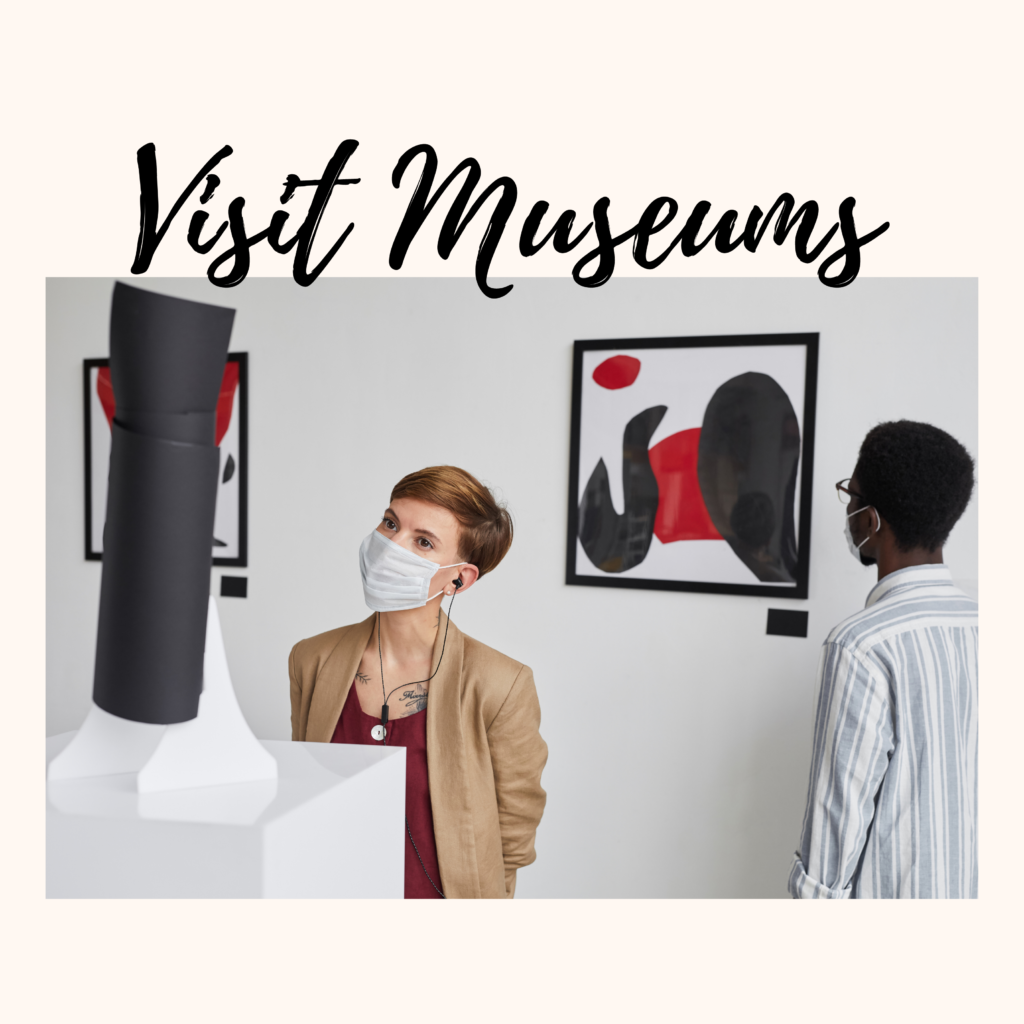 Visit Museums in Post-Pandemic Summer